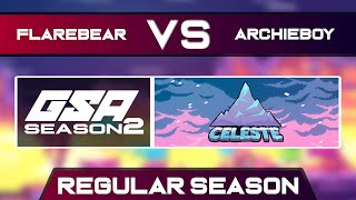 flarebear vs AG archieboy666 | Regular Season | GSA Celeste Any% Speedrun League Season 2