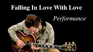 Falling In Love with Love - Performance | EliteGuitarist Online Jazz Guitar Lessons Larry Koonse