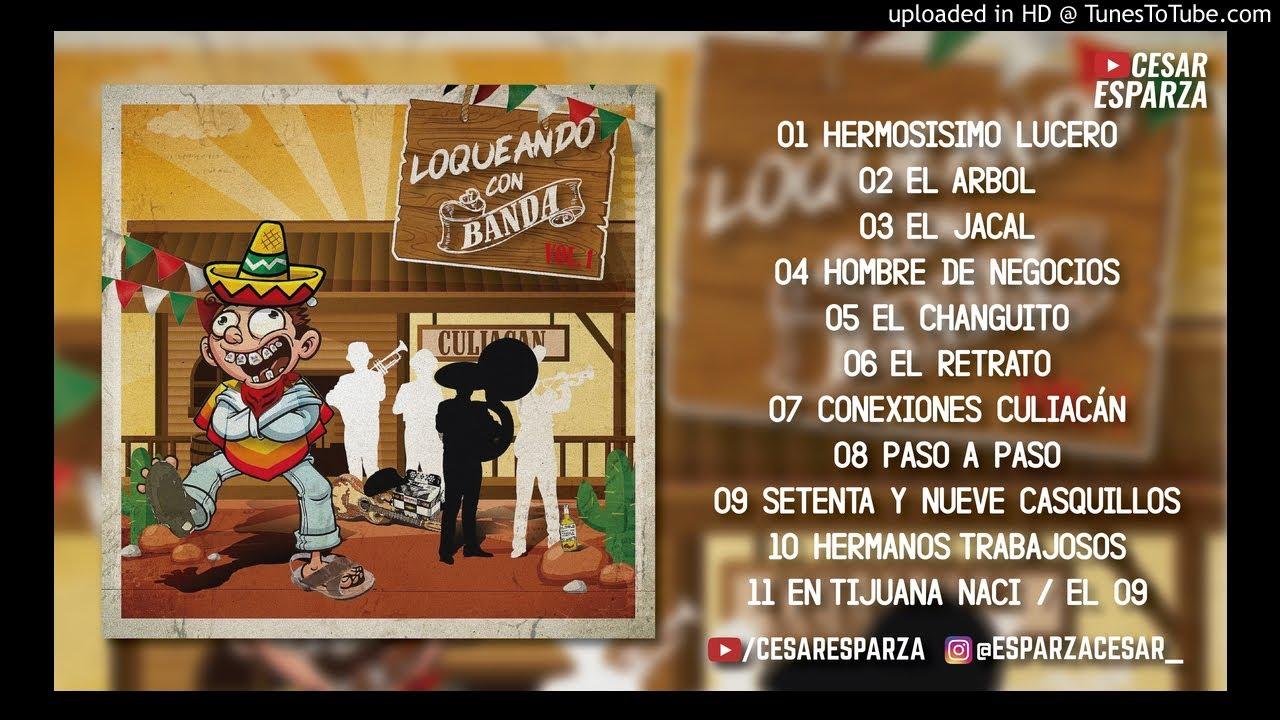 Grupo Codiciado - Loqueando Con Banda Vol. 1 (Disco Completo 2018)