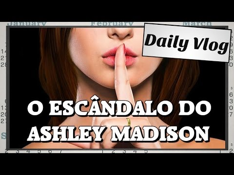 O escândalo do Ashley Madison