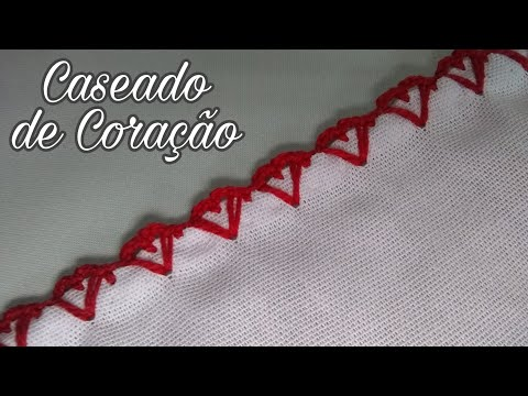 CASEADO DE CORAÇÃO #11 | BICO DE CROCHÊ CARREIRA ÚNICA