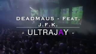 Deadmau5 / 4ware - UltraJay Edit Feat. J.F.K. Speech 1963 (Ireland)