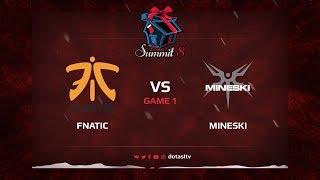 Fnatic против Mineski, Первая карта, Квалификация на Dota Summit 8