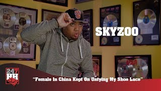 Skyzoo - Female In China Kept On Untying My Shoe Lace (247HH Wild Tour Stories)