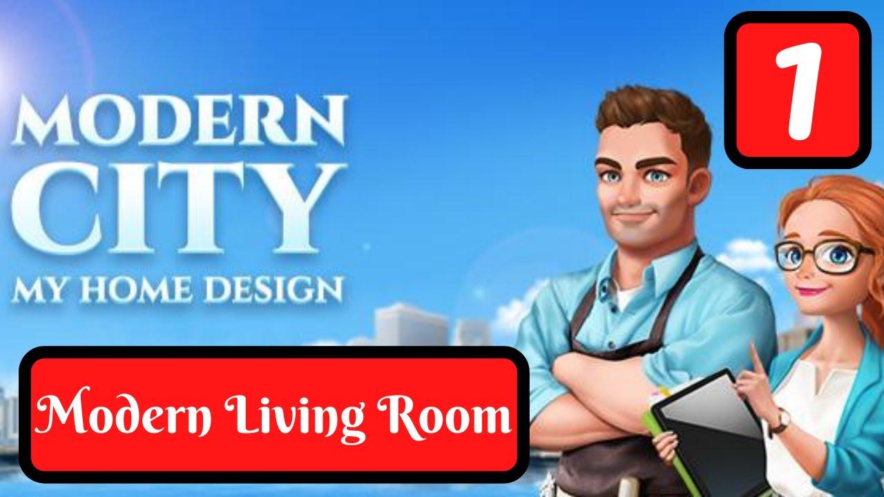 My Home Design   Modern City   Part 32 Modern Living Room   Gameplay