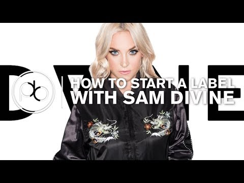 Tips for Starting a Record Label with Sam Divine (DVine Sounds)