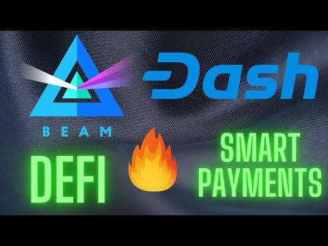 Dash and Beam Cryptocurrencies Big News! Worth investing in 2020? (DeFi and Payments)