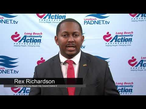 Rex Richardson - Council District 9 Candidate - 2018 Long Beach Primary