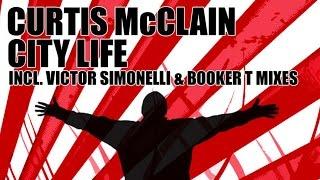 Curtis McClain - City Life (Victor Simonelli Remix)