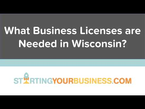 What Business Licenses are Needed in Wisconsin - Starting a Business in Wisconsin