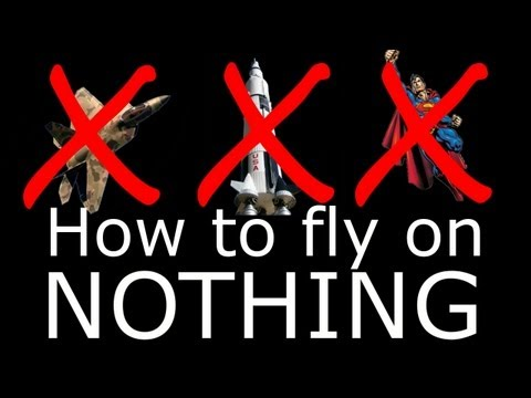 How to fly on absolutely NOTHING?