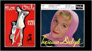 """Chanson du film """"Mon Oncle """" de TATI ( Lucienne Delyle 1959 )"""