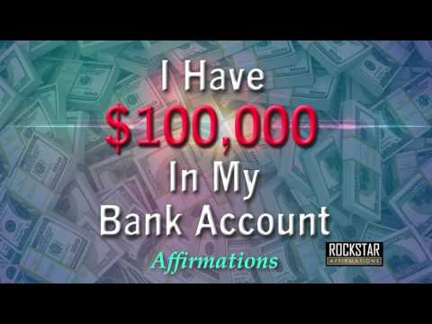I Have $100,000 Dollars in My Bank Account - Abundance Mindset - Super-Charged Affirmations