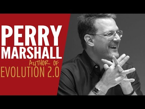 Interview With Perry Marshall - Author Of Evolution 2.0