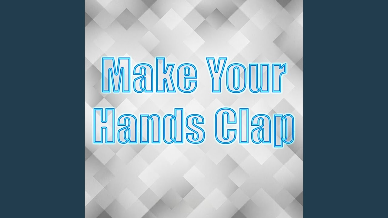 Make Your Hands Clap Youtube Just another rwby amv for practice. youtube