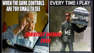 Only GAMERS will understand!! FUNNY MEMES
