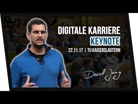 Eure digitale berufliche Zukunft!! | Meine Keynote TU Kaiserslautern | Daniel Jung