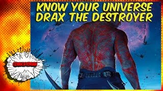 Drax the Destroyer - Know Your Universe! - Guardians of The Galaxy Month!