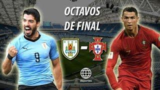 Uruguay vs Portugal Ver En Vivo 8vos de Final Russia 2018