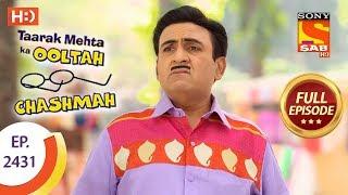 Taarak Mehta Ka Ooltah Chashmah - Ep 2431 - Full Episode - 26th March, 2018