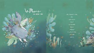 La Mare - Sal, Arena y Mar (Album Completo)