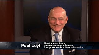 One on One with TSA Director of Compliance Paul Leyh