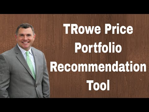 Review of TRowe Price's Portfolio Recommendation Tools