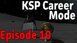 KSP Career Mode - 10: Learning from Failures