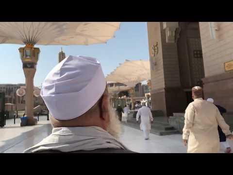 MADINE SHARIF MASJID NABWI PAHUNCHE BAREILLY SE HAZRAT SHAH MOHAMMED SAQLAIN MIYAN HUZOOR