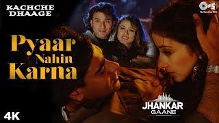 Pyaar Nahin Karna (Jhankar) -  Kachche Dhaage | Alka Yagink & Kumar Sanu | Ajay & Manisha