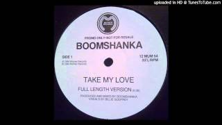Boomshanka~Take My Love [F L Version]