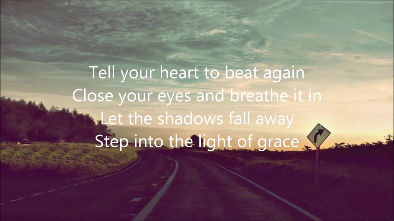 Tell Your Heart To Beat Again Danny Gokey Lyrics Youtube