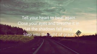 Tell Your Heart To Beat Again (Lyrics) By: Danny Gokey