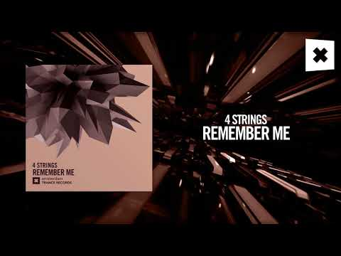 4 Strings  Remember me Amsterdam Trance
