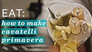 How to Make Pasta : Cavatelli Primavera