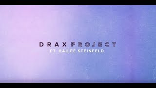 Drax Project - Woke Up Late ft. Hailee Steinfeld (Acoustic) [Lyric ]