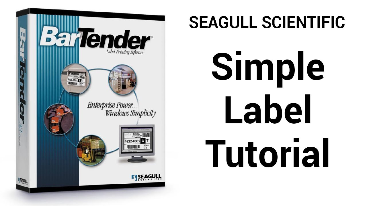 Simple Label Tutorial Seagull Scientific Bartender Barcode Software Youtube