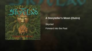 Play A Storytellers' Moon (Outro)