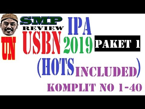Pembahasan USBN IPA SMP 2019 Review Paket 1 , No 1 -  40 Komplit
