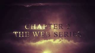 """Chapter 2 """"The Web Series"""" Season 2 Official Trailer"""