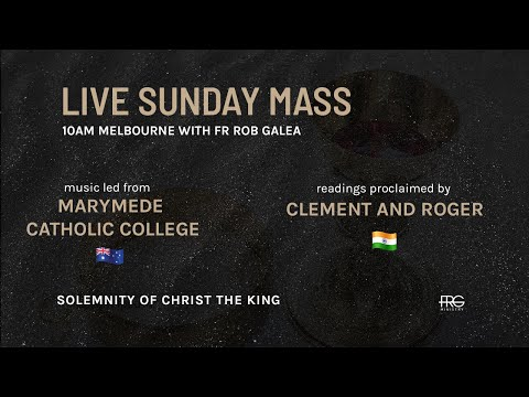 Live Mass on the Solemnity of Christ The King with Fr. Rob Galea 22/11/2020