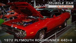 Muscle Car Of The Week Video Episode #126: 1972 Plymouth Road Runner 440+6 V8TV