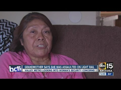 Grandmother claims she was assaulted on light rail