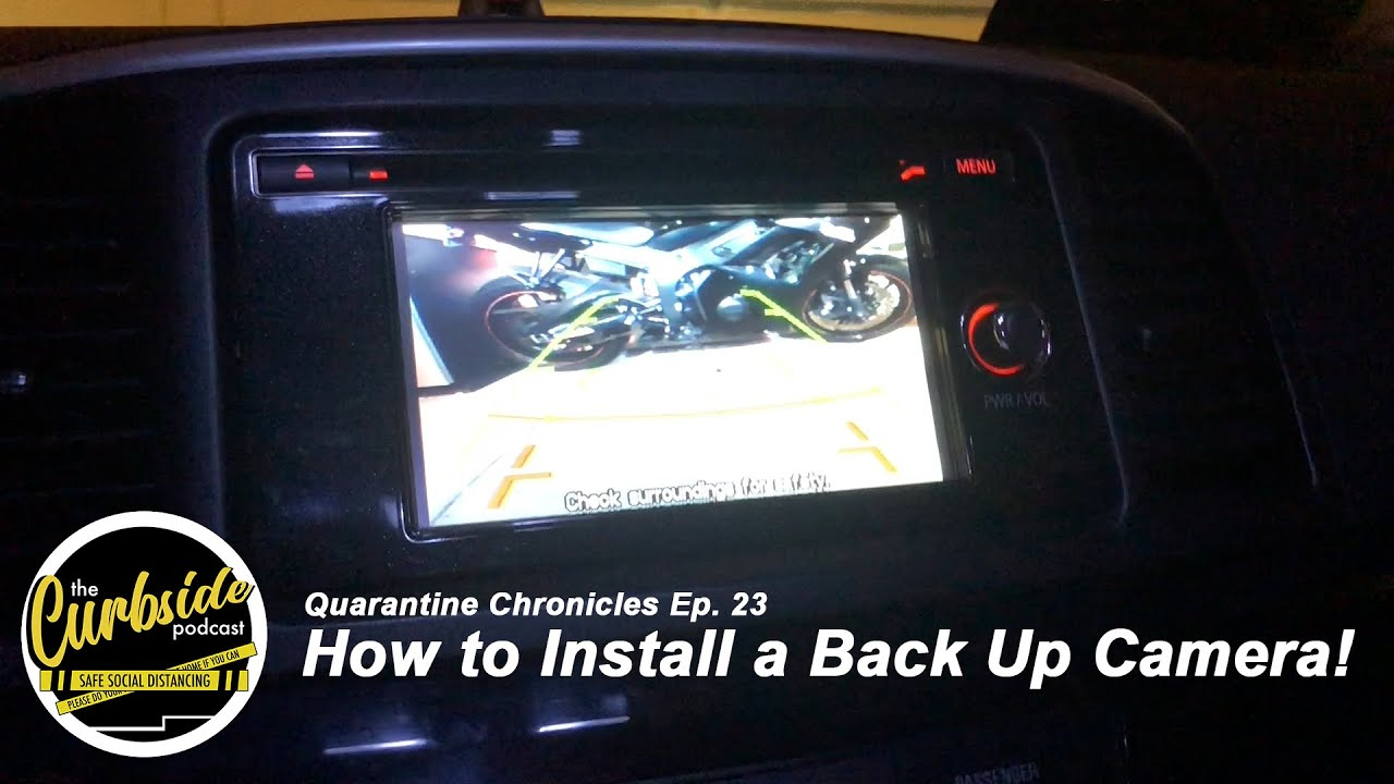 How to Install a Back Up Camera! - Quarantine Chronicles Ep. 23