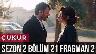 Çukur 2.Sezon 21.Bölüm 2.Fragman