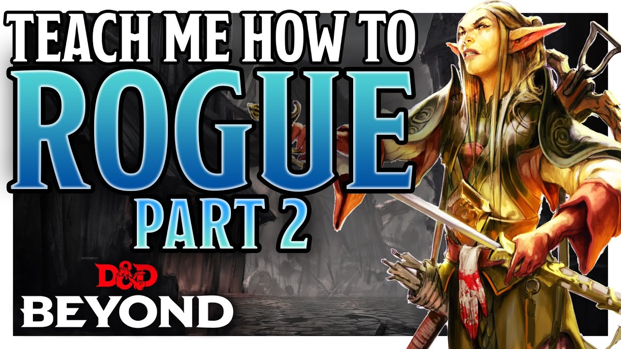 How to Build Your First Rogue   Beginner's Guide Part 2   D&D Beyond