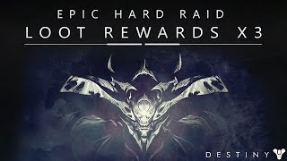 Destiny: Epic Kings Fall Raid Hard Mode Looting Rewards - Exotic & Legendary