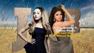 Ariana Grande Vs. Selena Gomez - One Last Rain (Josh R Mashup Remix) (PITCHED)