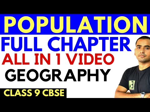 POPULATION | 9TH CBSE GEOGRAPHY CHAPTER 6 (FULL CHAPTER)