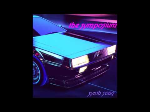 The Symposium - Synth Song